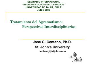 Tratamiento del Agramatismo:              Perspectivas Interdisciplinarias