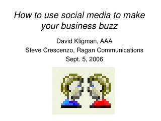 How to use social media to make your business buzz