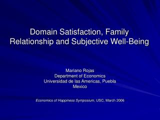 Domain Satisfaction, Family Relationship and Subjective Well-Being