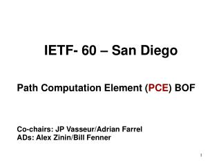 Agenda 1) Introduction, admin, statement of objectives of the BOF ( 10 minutes )  Adrian