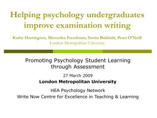 Promoting Psychology Student Learning through Assessment 27 March 2009