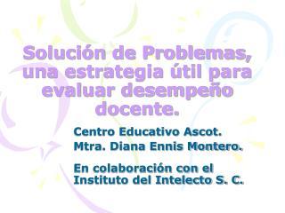 Solución de Problemas, una estrategia útil para evaluar desempeño docente.