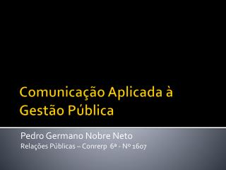 Comunicação Aplicada à Gestão Pública