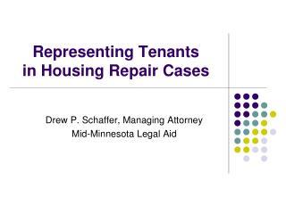 Representing Tenants in Housing Repair Cases