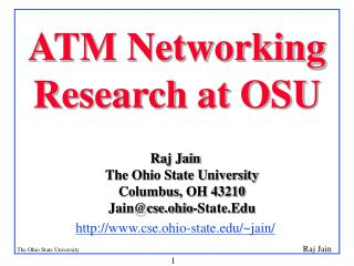ATM Networking Research at OSU