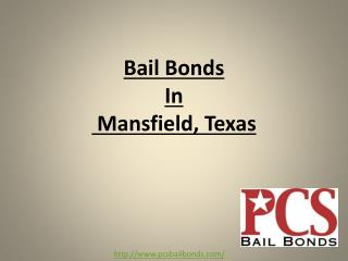 Bail Bonds in Mansfield, TX