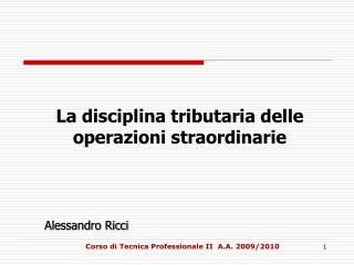 La disciplina tributaria delle operazioni straordinarie