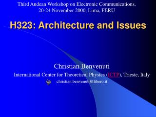 H323: Architecture and Issues