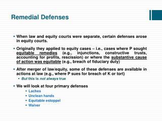 Remedial Defenses