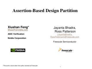 Xiushan Feng* ShaunF@nvidia ASIC Verification Nvidia Corporation