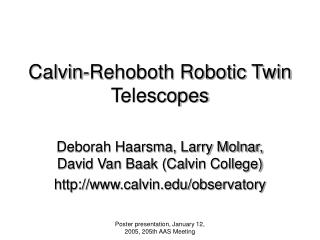 Calvin-Rehoboth Robotic Twin Telescopes