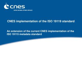 CNES implementation of the ISO 19119 standard