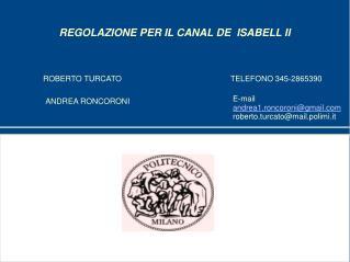 REGOLAZIONE PER IL CANAL DE  ISABELL II