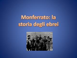 Monferrato: la  storia degli ebrei