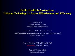 Presented at the  132nd Annual Meeting of the  American Public Health Association