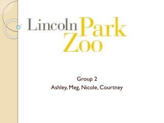 Group 2 Ashley, Meg, Nicole, Courtney