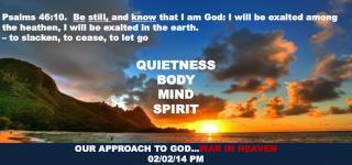 QUIETNESS BODY MIND SPIRIT