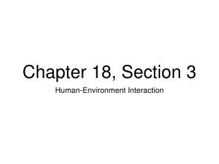 Chapter 18, Section 3