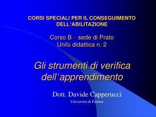 Dott. Davide Capperucci Università di Firenze