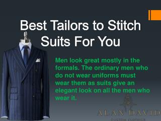 Best Tailors to Stitch Suits For You