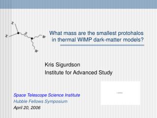 What mass are the smallest protohalos  in thermal WIMP dark-matter models?