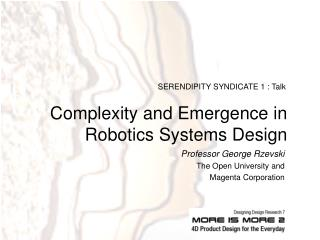 Complexity and Emergence in Robotics Systems Design