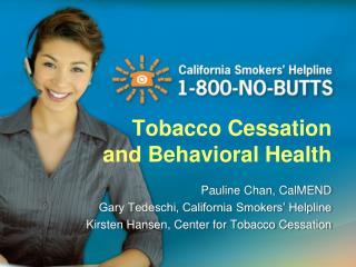 Tobacco Cessation and Behavioral Health