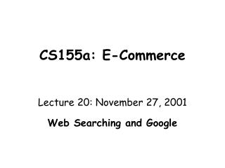 CS155a: E-Commerce
