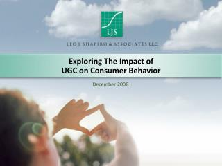 Exploring The Impact of UGC on Consumer Behavior