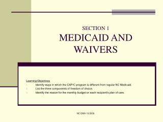 SECTION 1 MEDICAID AND WAIVERS
