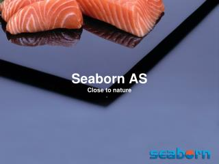 Seaborn AS Close to nature