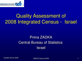 Quality Assessment of   2008 Integrated Census -  Israel