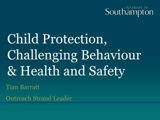 Child Protection, Challenging Behaviour & Health and Safety