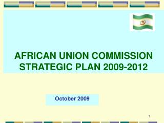 AFRICAN UNION COMMISSION STRATEGIC PLAN 2009-2012