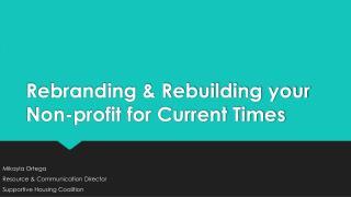 Rebranding & Rebuilding your Non-profit for Current Times