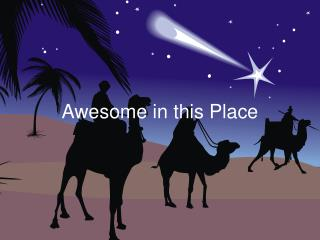 Awesome in this Place