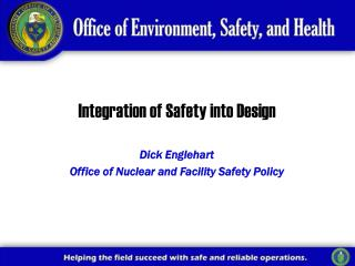 Integration of Safety into Design