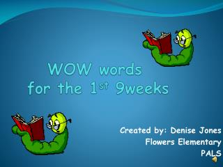 WOW words  for the 1 st  9weeks