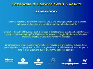 L�esperienza di Starwood Hotels & Resorts