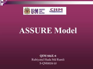 ASSURE Model QIM 501E/4 Rubiyatul Huda Md Ramli S-QM0028/10