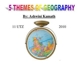 By: Ashwini Kamath 11 UTZ                                       2010