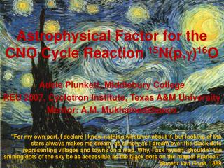 Astrophysical Factor for the CNO Cycle Reaction  15 N(p, g ) 16 O