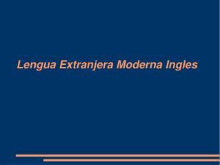 Lengua Extranjera Moderna Ingles