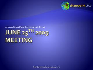 June 25 TH  2009 meeting