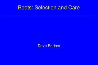Boots: Selection and Care