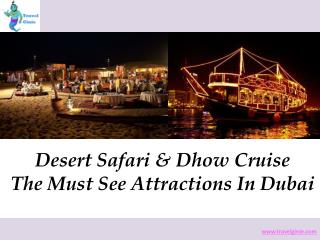 Desert Safari & Dhow Cruise The Must See Attractions In Duba