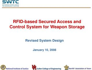 RFID-based Secured Access and Control System for Weapon Storage