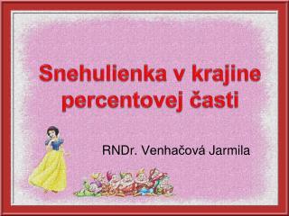 RNDr.  Venhačová  Jarmila