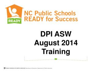 DPI ASW August 2014 Training