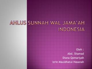 Ahlus Sunnah Wal Jama'ah Indonesia